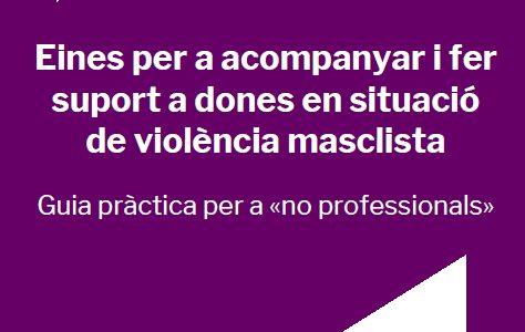 Eines per a acompanyar i fer suport a dones supervivents de violència masclista